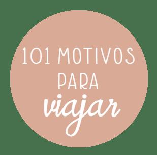 101 motivos para viajar | Blog de viajes